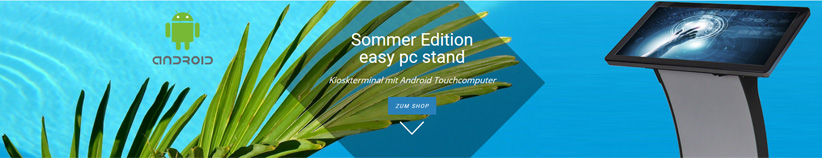 Sommer Edition easy pc stand Kioskterminal